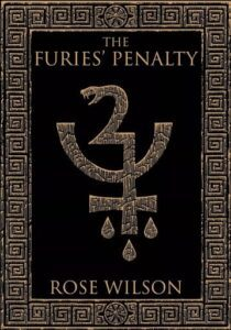 """YA fantasy book cover design on the example of Rose Wilson """"The Furies Penalty"""""""
