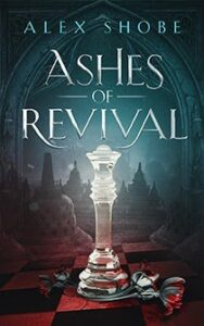 """YA fantasy book cover design on the example of Alex Shobe's """"Ashes of Revival"""""""