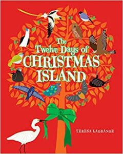 """The Twelwe Days of Christmas Island!"" by Teresa Lagrange as an example of schoolkids book cover design idea"