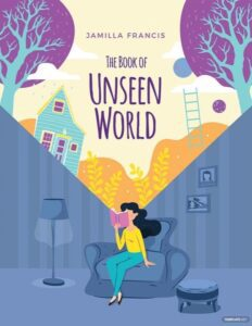 "Jamilla Francis's ""The Book of Unseen World"" an example of a nice children book cover font"